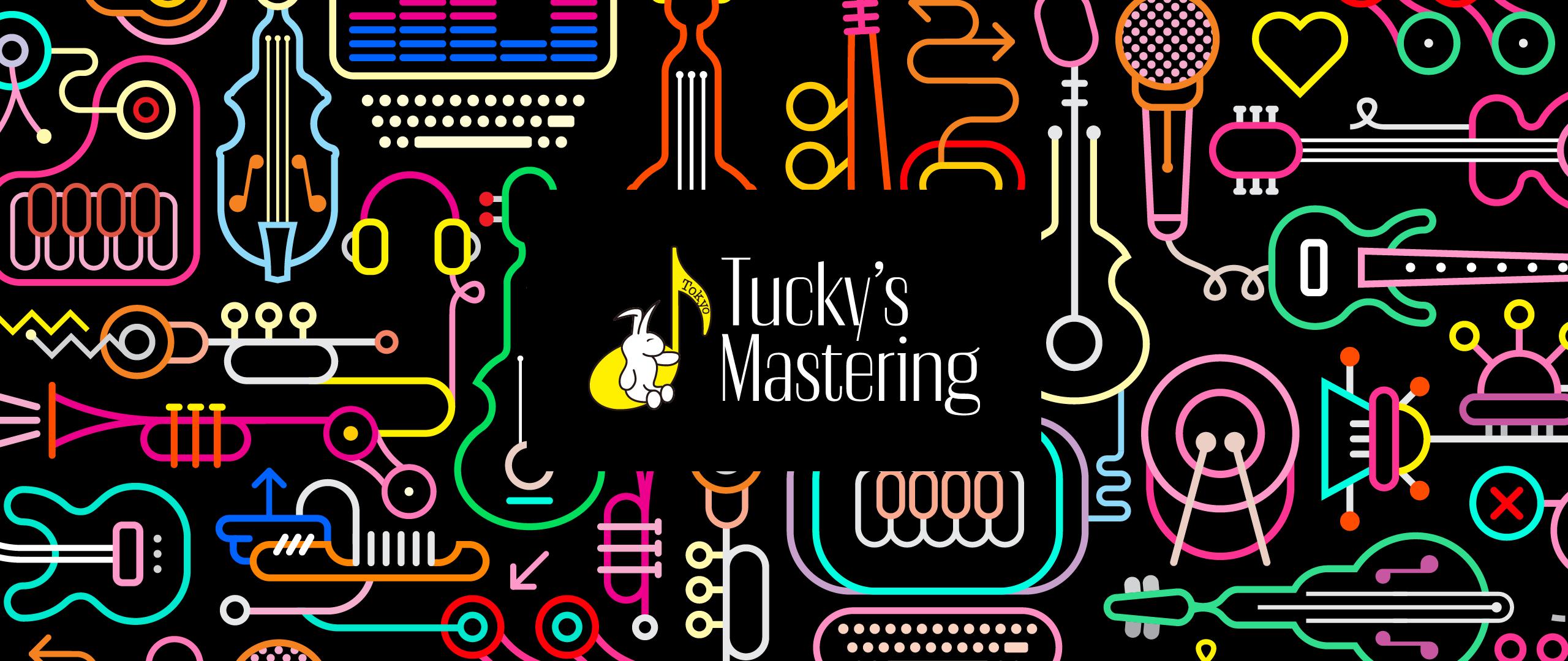 Tucky's Mastering